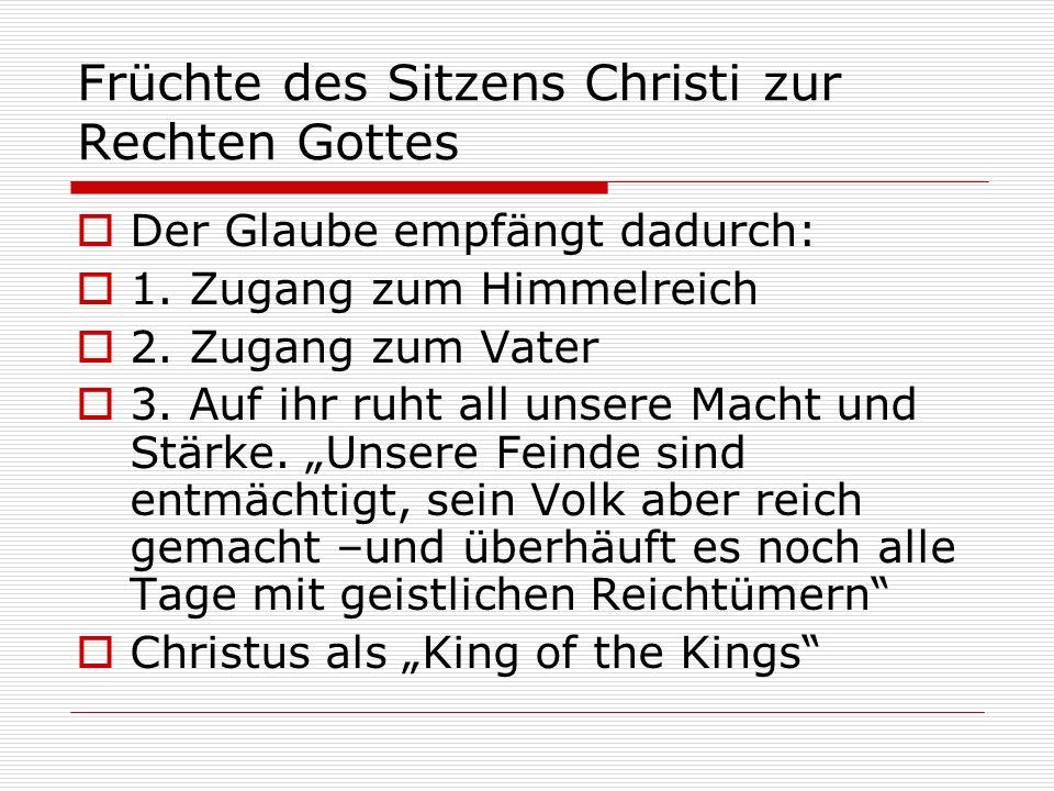 Früchte des Sitzens Christi zur Rechten Gottes
