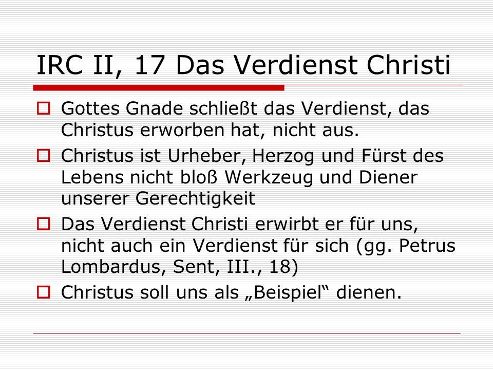 IRC II, 17 Das Verdienst Christi