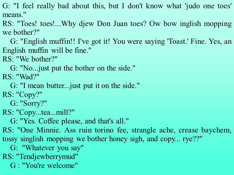 G: I feel really bad about this, but I don t know what judo one toes means.