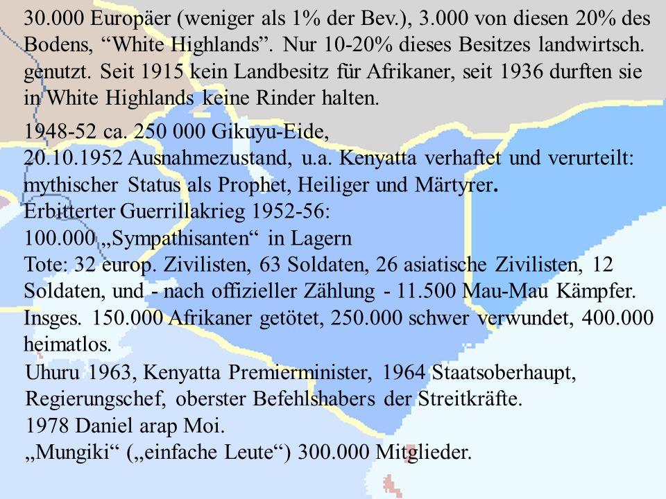 30. 000 Europäer (weniger als 1% der Bev. ), 3