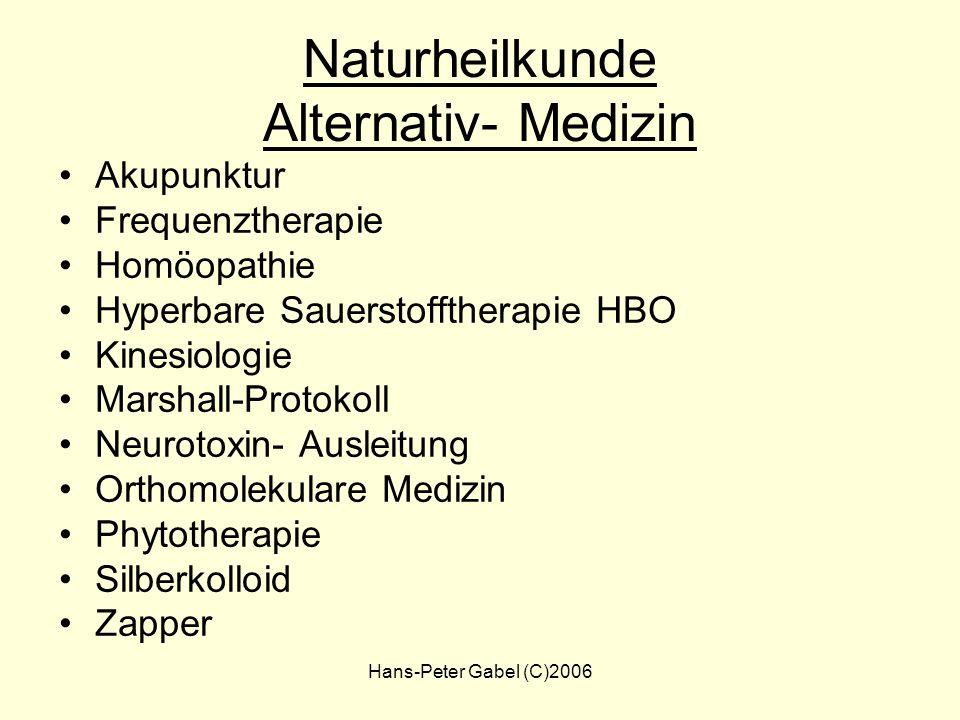 Naturheilkunde Alternativ- Medizin