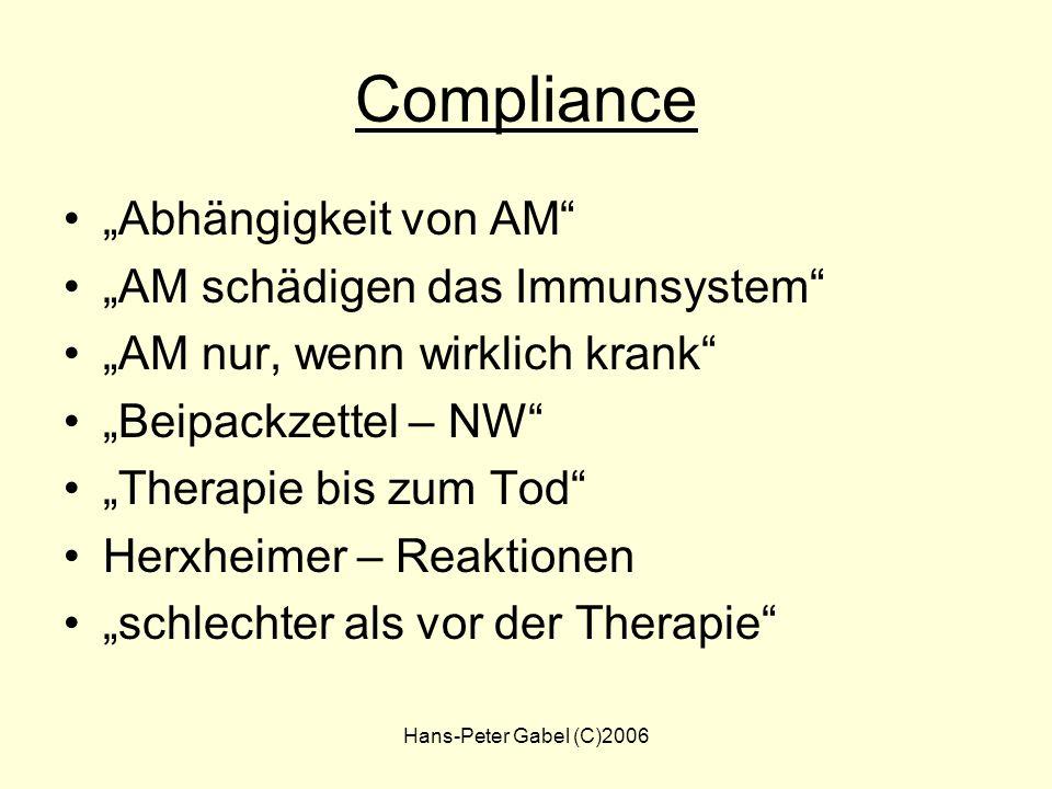 """Compliance """"Abhängigkeit von AM """"AM schädigen das Immunsystem"""