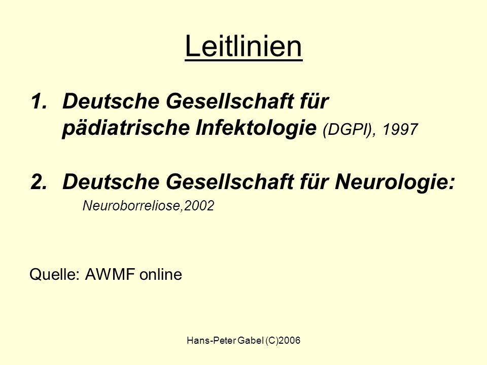 Leitlinien Deutsche Gesellschaft für pädiatrische Infektologie (DGPI), 1997. Deutsche Gesellschaft für Neurologie: