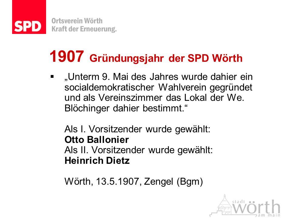 1907 Gründungsjahr der SPD Wörth