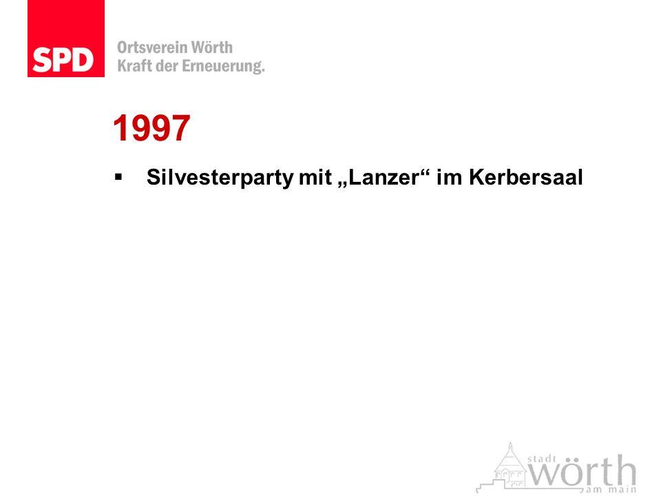 "1997 Silvesterparty mit ""Lanzer im Kerbersaal"