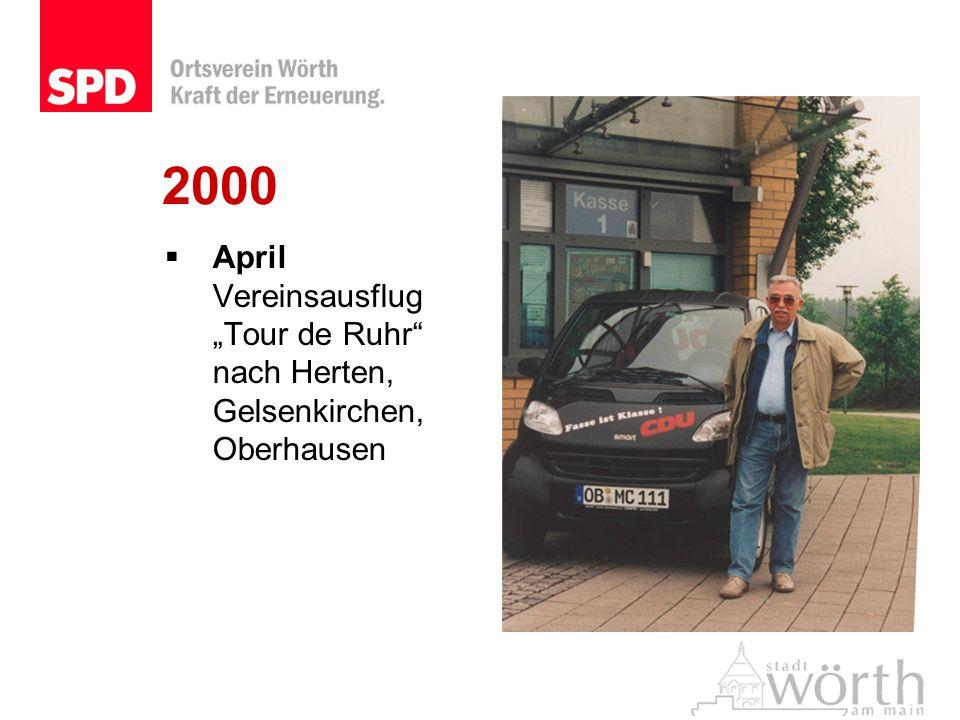 """2000 April Vereinsausflug """"Tour de Ruhr nach Herten, Gelsenkirchen, Oberhausen"""