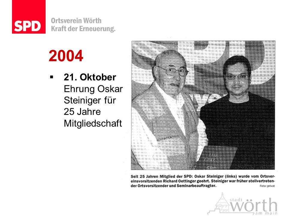 2004 21. Oktober Ehrung Oskar Steiniger für 25 Jahre Mitgliedschaft