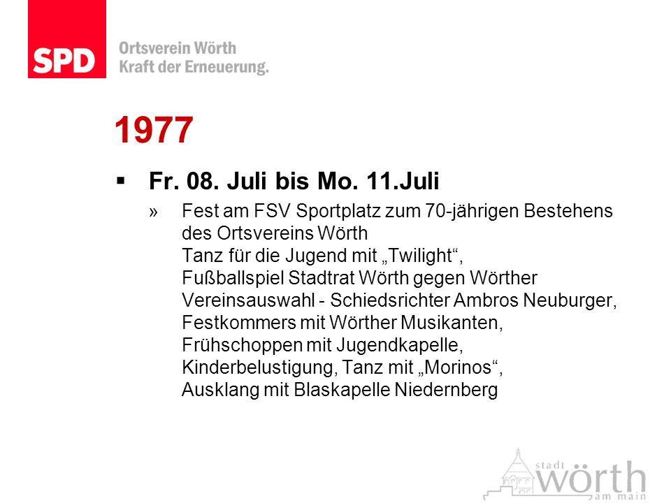 1977 Fr. 08. Juli bis Mo. 11.Juli.