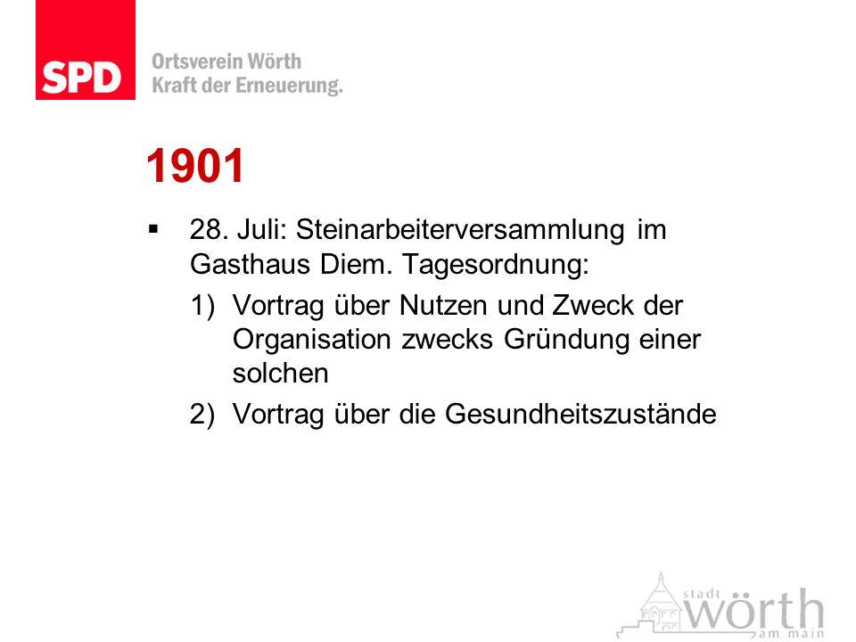 190128. Juli: Steinarbeiterversammlung im Gasthaus Diem. Tagesordnung: Vortrag über Nutzen und Zweck der Organisation zwecks Gründung einer solchen.