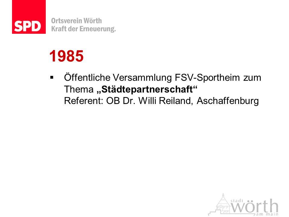 """1985Öffentliche Versammlung FSV-Sportheim zum Thema """"Städtepartnerschaft Referent: OB Dr."""