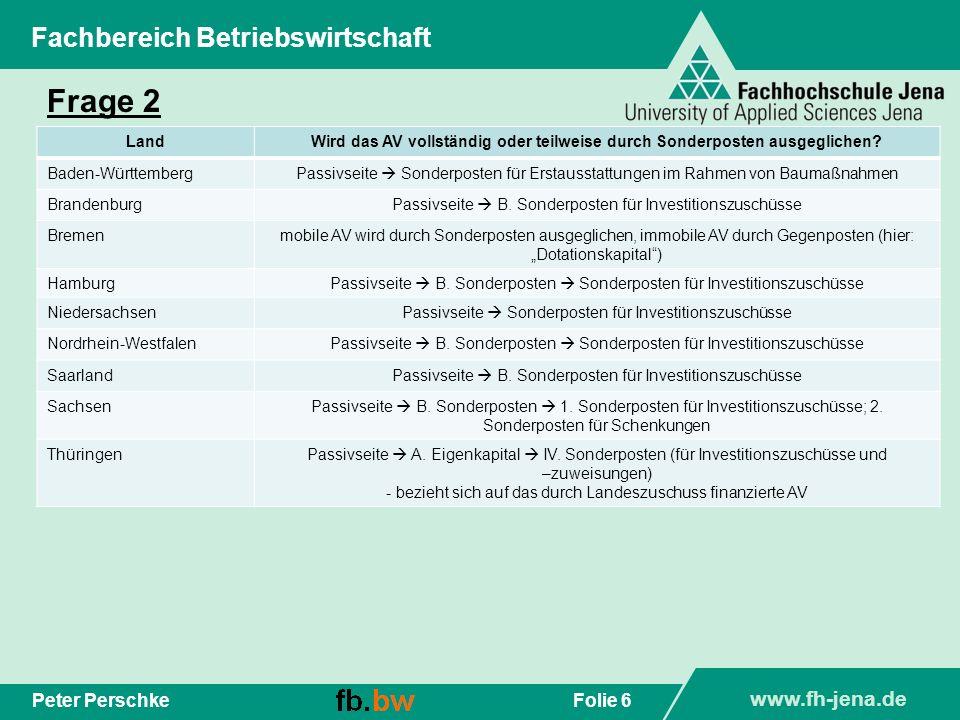 Frage 2 Fachbereich Betriebswirtschaft Peter Perschke Land