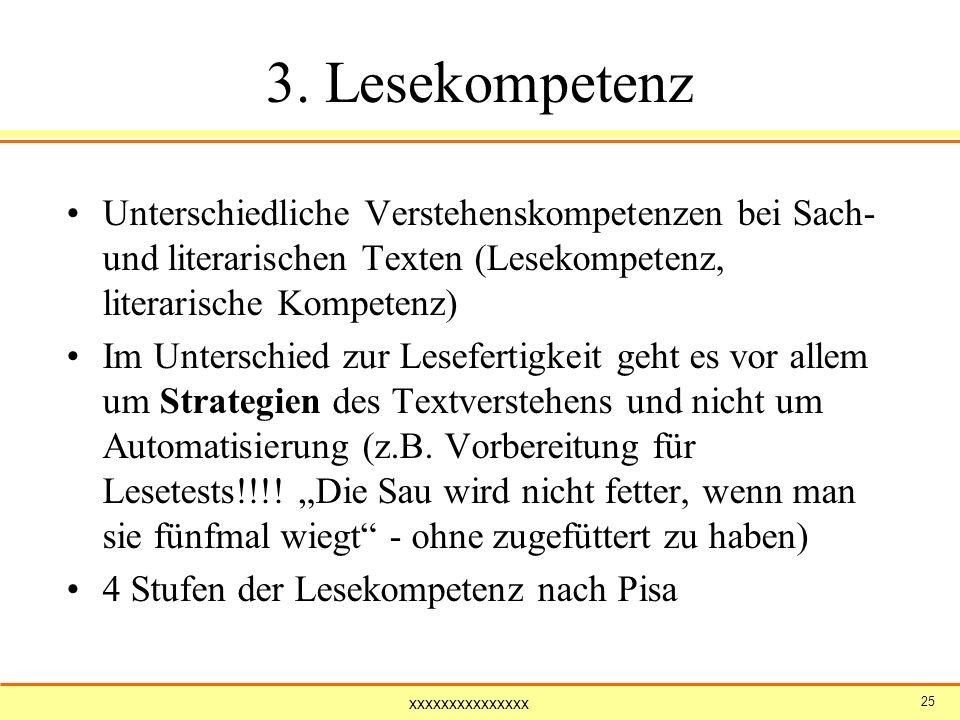 3. Lesekompetenz Unterschiedliche Verstehenskompetenzen bei Sach- und literarischen Texten (Lesekompetenz, literarische Kompetenz)