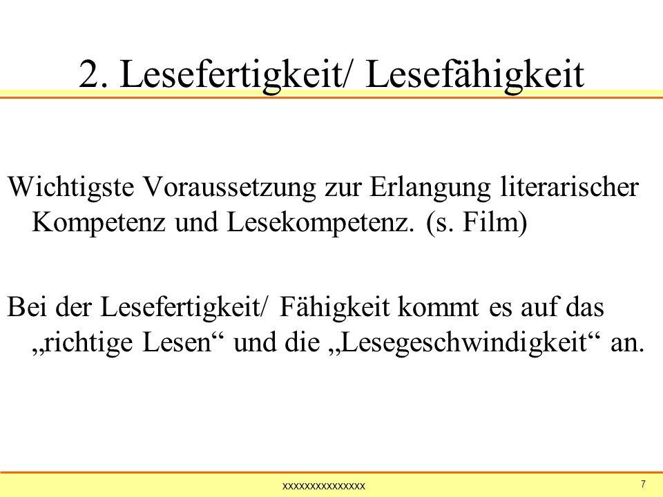 2. Lesefertigkeit/ Lesefähigkeit
