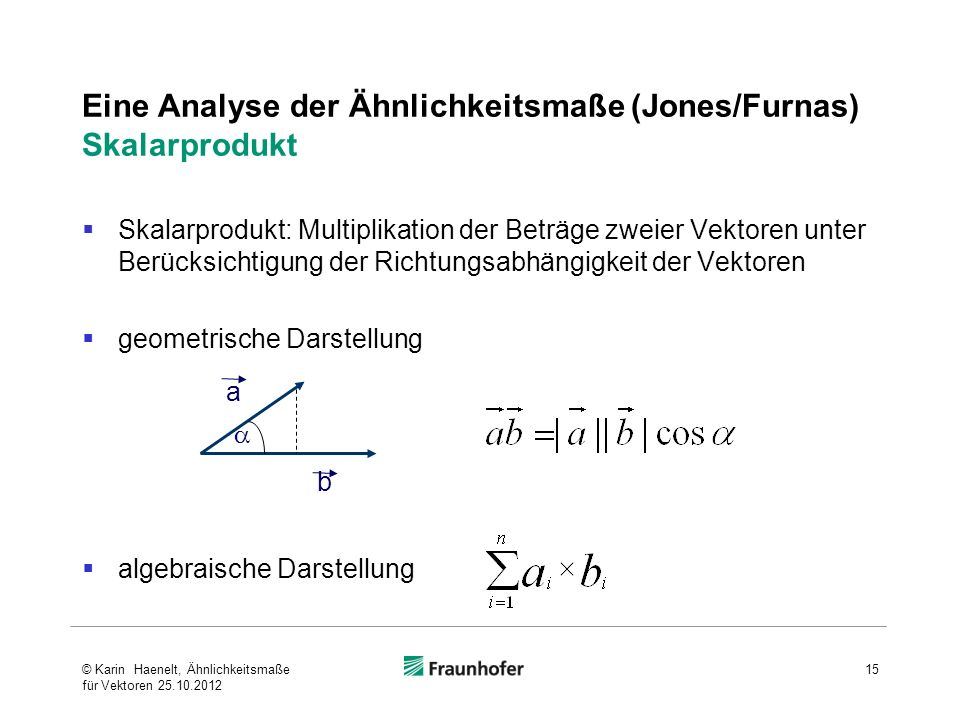Eine Analyse der Ähnlichkeitsmaße (Jones/Furnas) Skalarprodukt