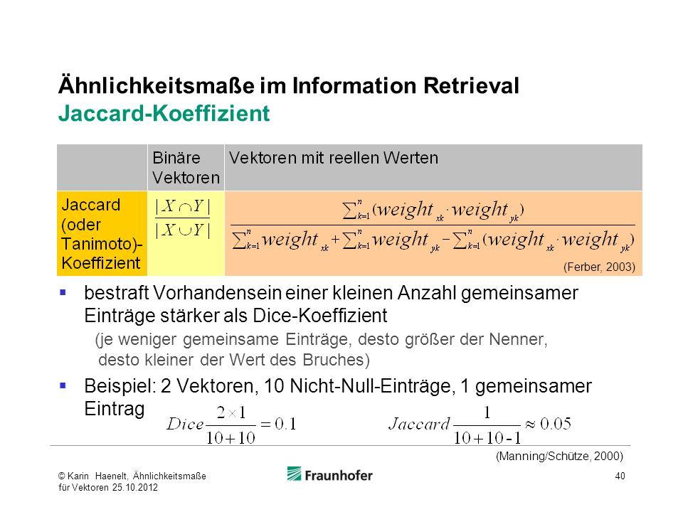 Ähnlichkeitsmaße im Information Retrieval Jaccard-Koeffizient
