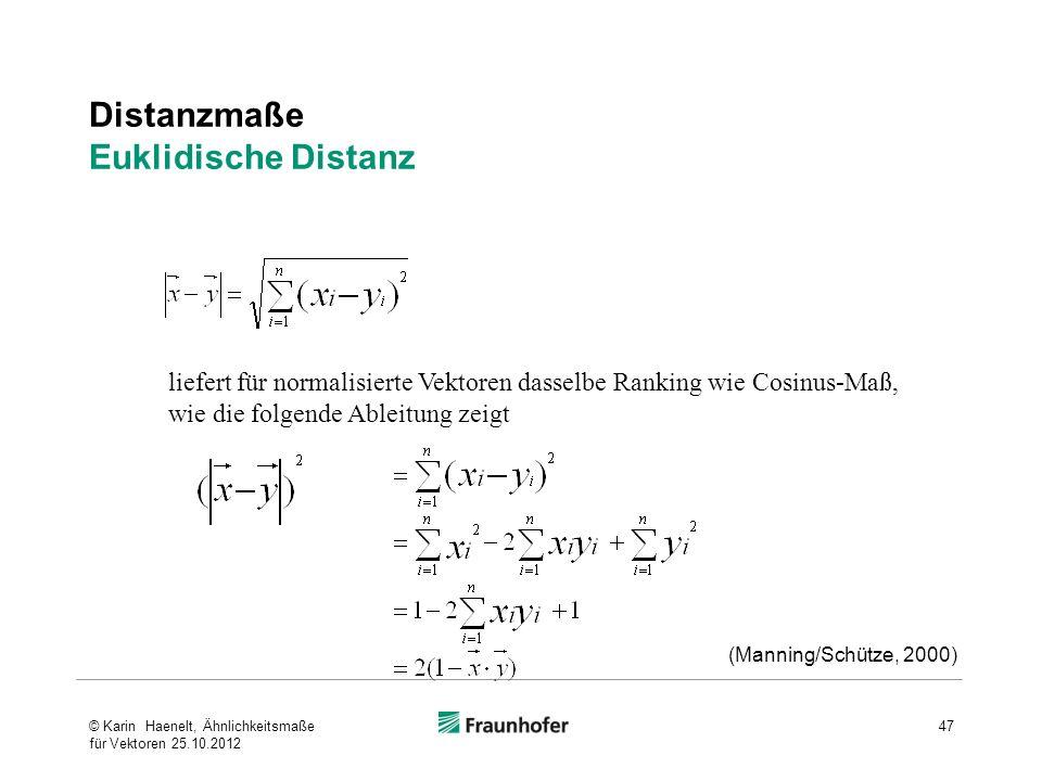 Distanzmaße Euklidische Distanz