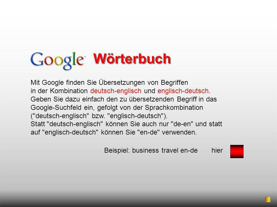 Wörterbuch Mit Google finden Sie Übersetzungen von Begriffen