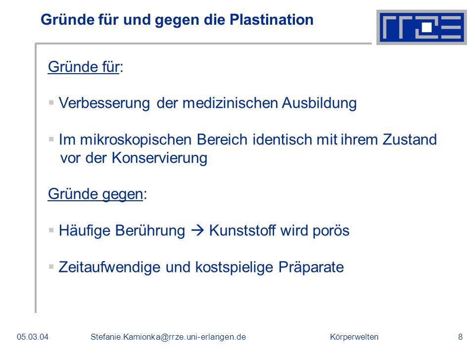 Gründe für und gegen die Plastination
