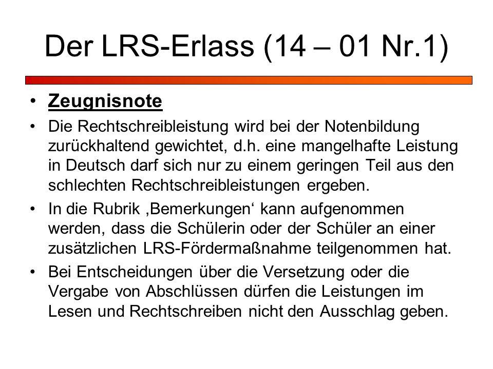 Der LRS-Erlass (14 – 01 Nr.1) Zeugnisnote