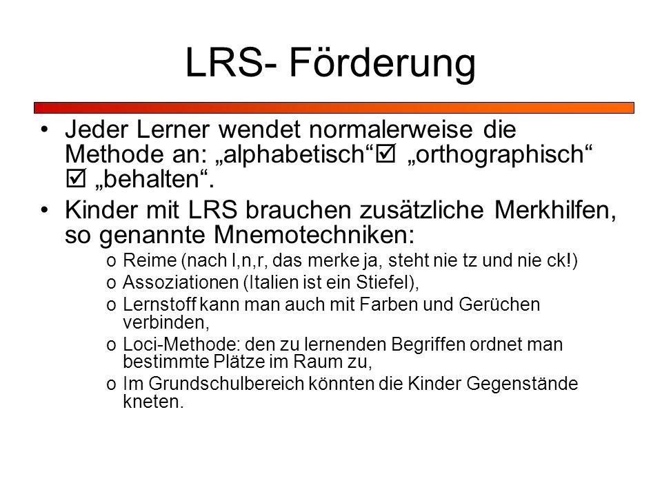 """LRS- Förderung Jeder Lerner wendet normalerweise die Methode an: """"alphabetisch  """"orthographisch  """"behalten ."""
