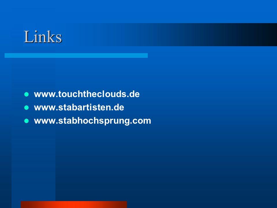 Links www.touchtheclouds.de www.stabartisten.de www.stabhochsprung.com