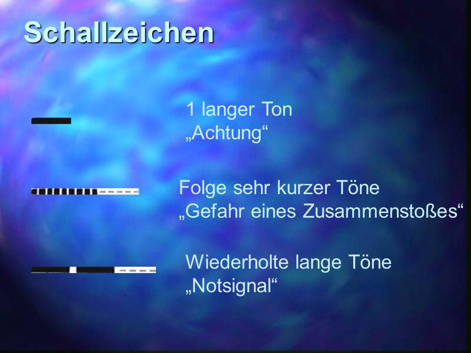 """Schallzeichen 1 langer Ton """"Achtung Folge sehr kurzer Töne"""