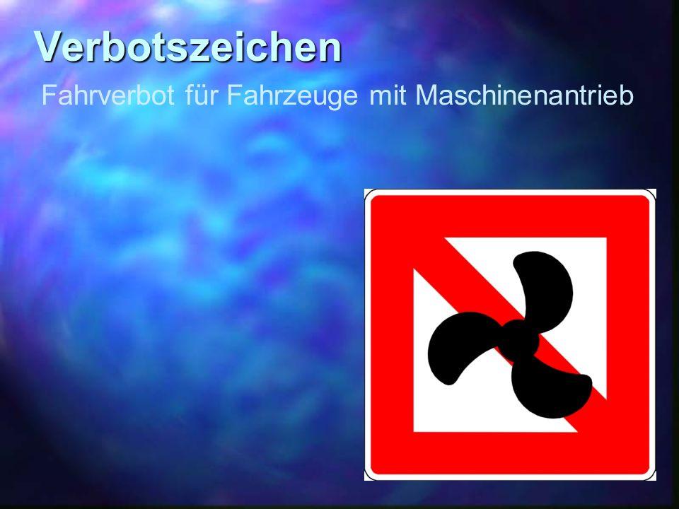 Verbotszeichen Fahrverbot für Fahrzeuge mit Maschinenantrieb