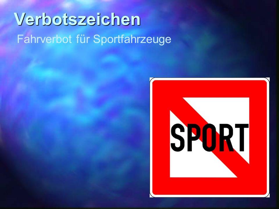 Verbotszeichen Fahrverbot für Sportfahrzeuge