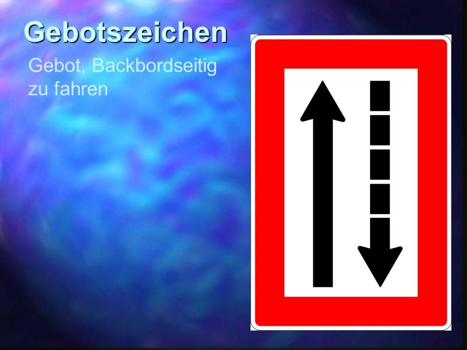Gebotszeichen Gebot, Backbordseitig zu fahren