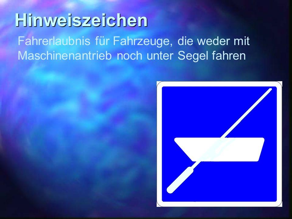 Hinweiszeichen Fahrerlaubnis für Fahrzeuge, die weder mit