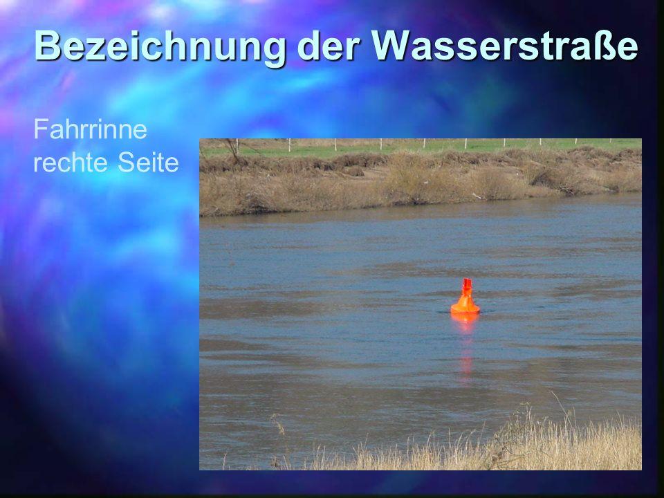 Bezeichnung der Wasserstraße