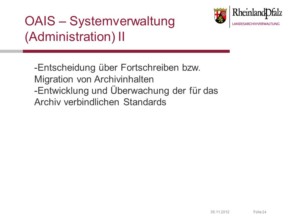 OAIS – Systemverwaltung (Administration) II