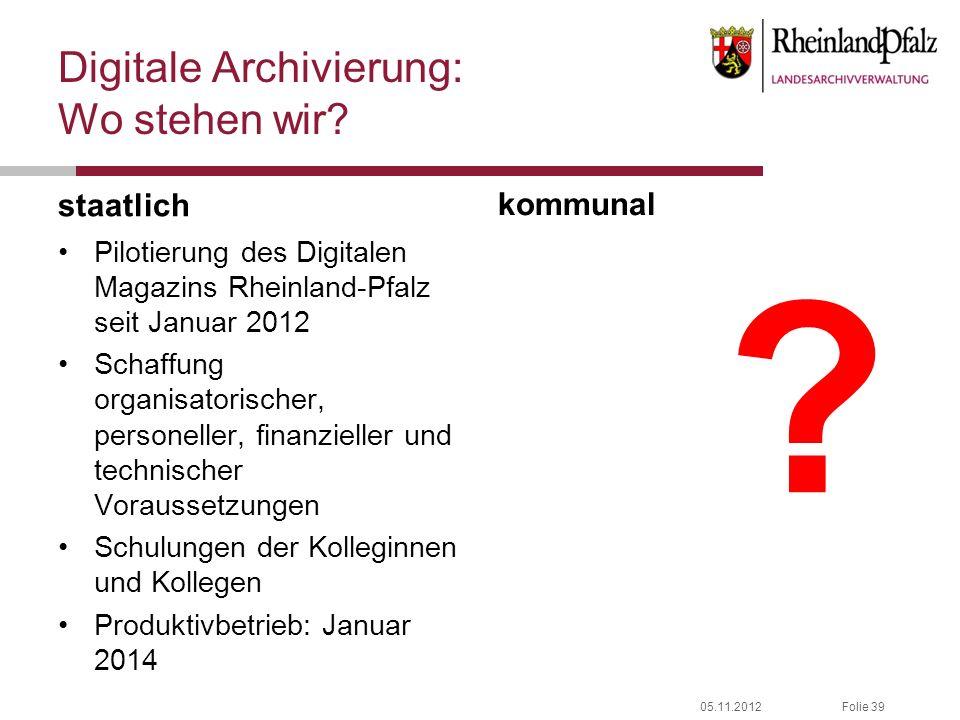 Digitale Archivierung: Wo stehen wir