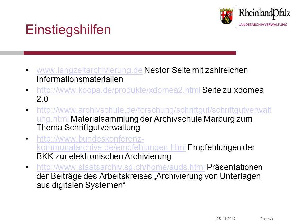 Einstiegshilfen www.langzeitarchivierung.de Nestor-Seite mit zahlreichen Informationsmaterialien.