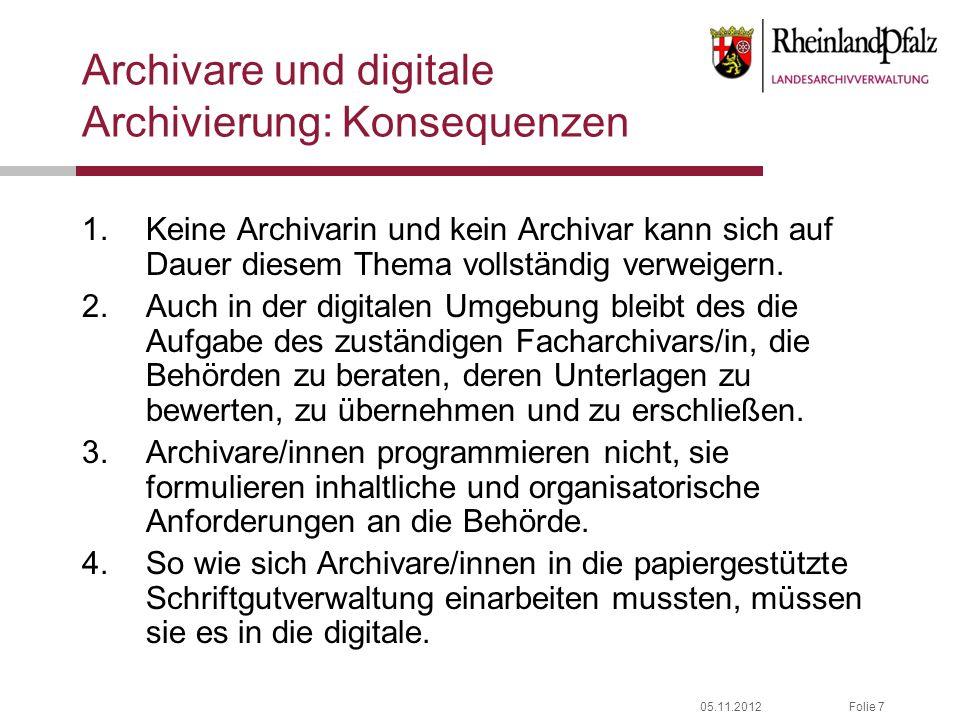 Archivare und digitale Archivierung: Konsequenzen