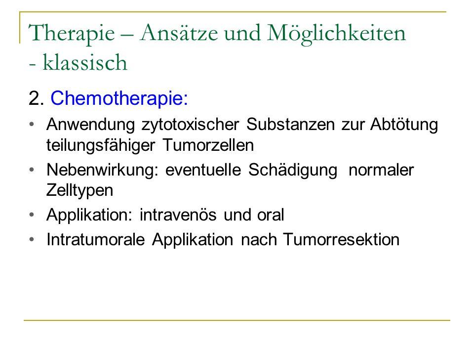 Therapie – Ansätze und Möglichkeiten - klassisch