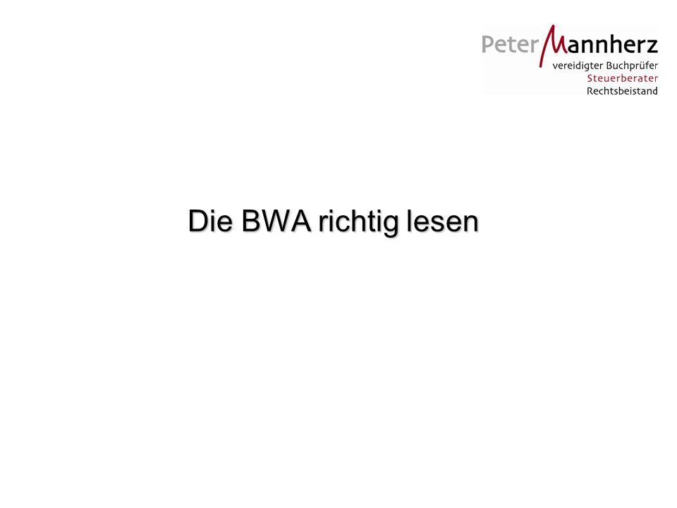 Die BWA richtig lesen