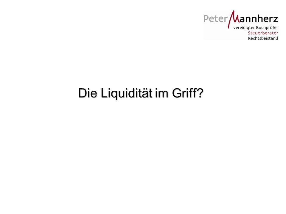 Die Liquidität im Griff