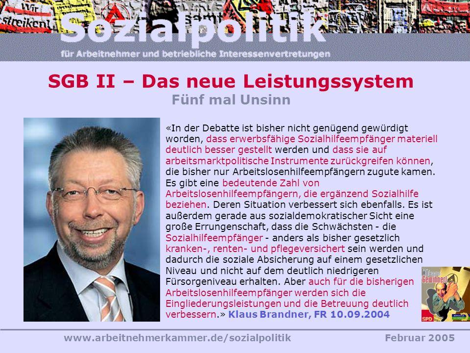 SGB II – Das neue Leistungssystem Fünf mal Unsinn