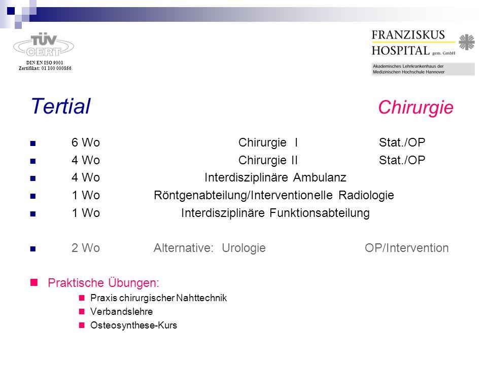 Tertial Chirurgie 6 Wo Chirurgie I Stat./OP 4 Wo Chirurgie II Stat./OP