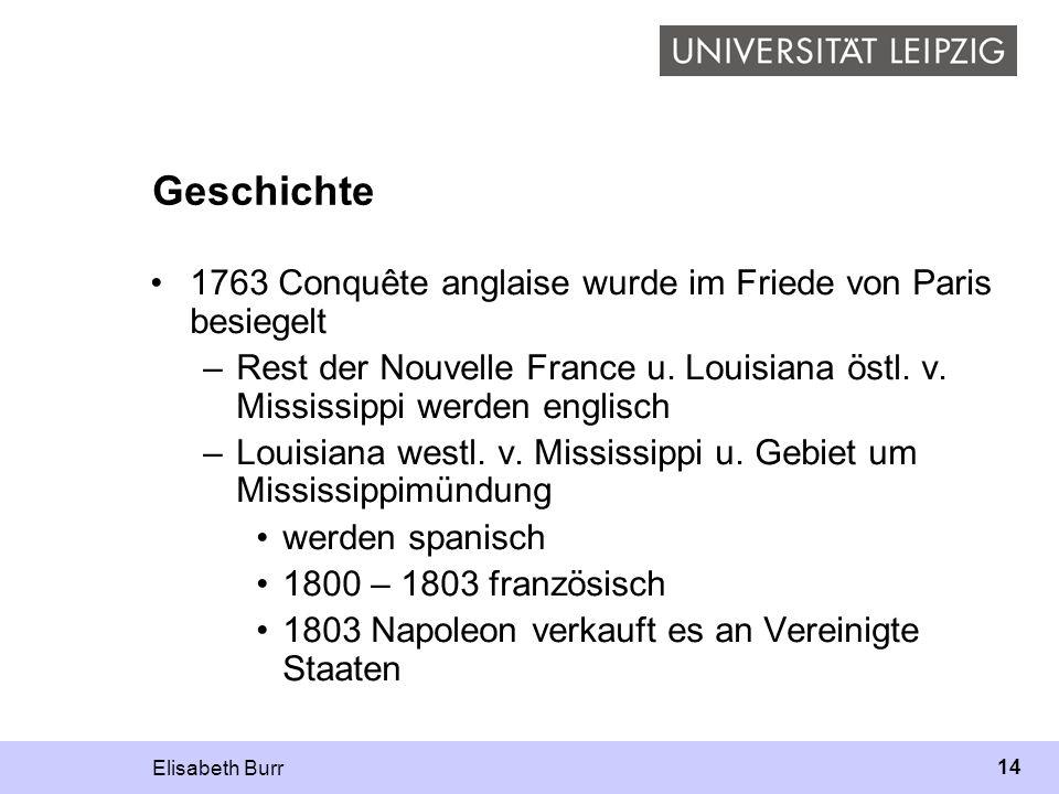 Geschichte 1763 Conquête anglaise wurde im Friede von Paris besiegelt