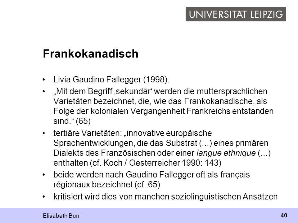 Frankokanadisch Livia Gaudino Fallegger (1998):