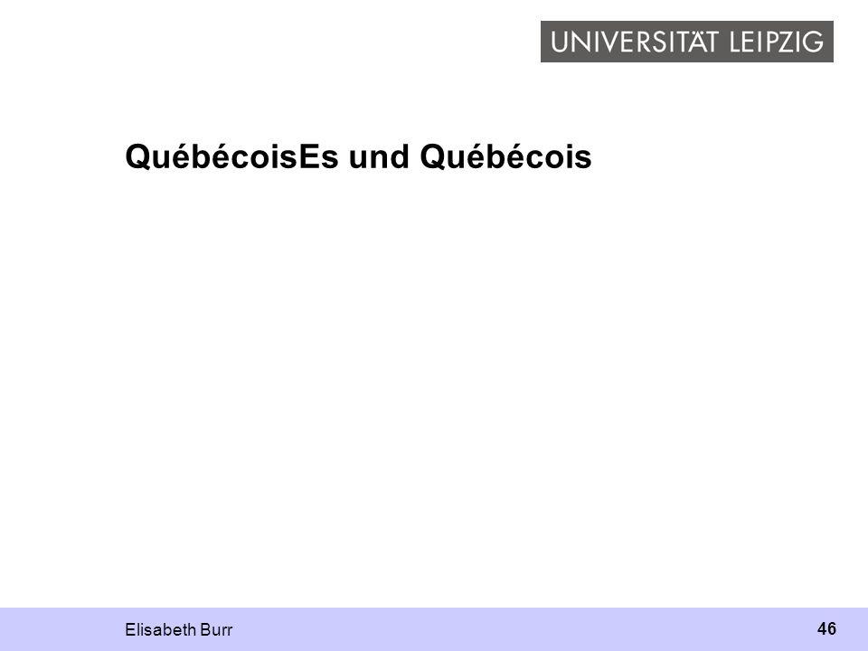 QuébécoisEs und Québécois