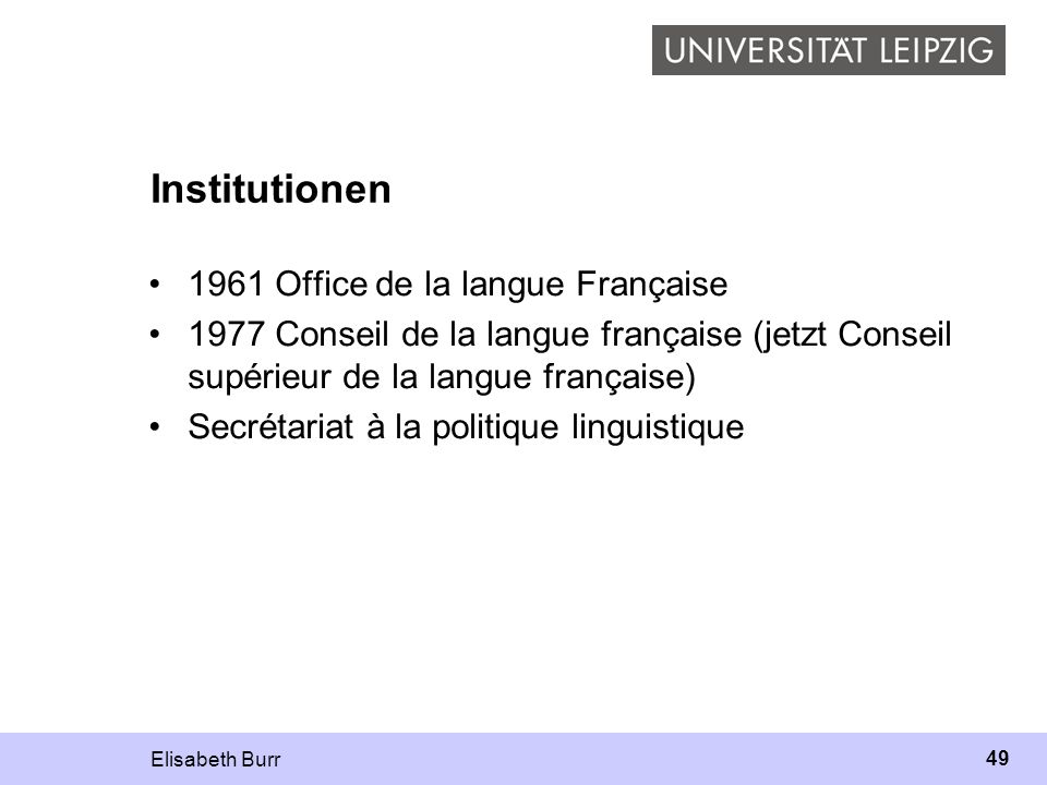 Institutionen 1961 Office de la langue Française