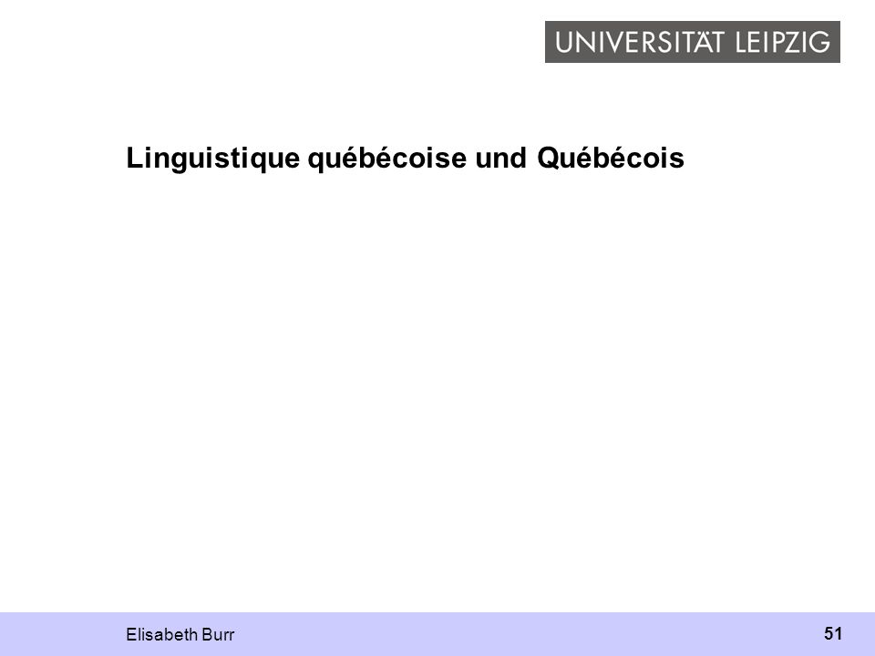 Linguistique québécoise und Québécois