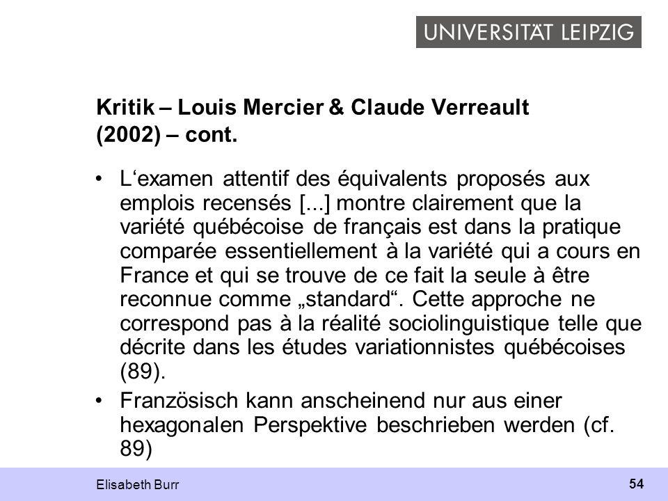 Kritik – Louis Mercier & Claude Verreault (2002) – cont.