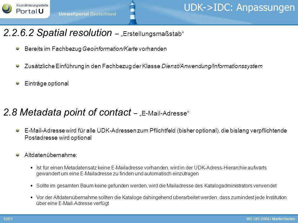 UDK->IDC: Anpassungen