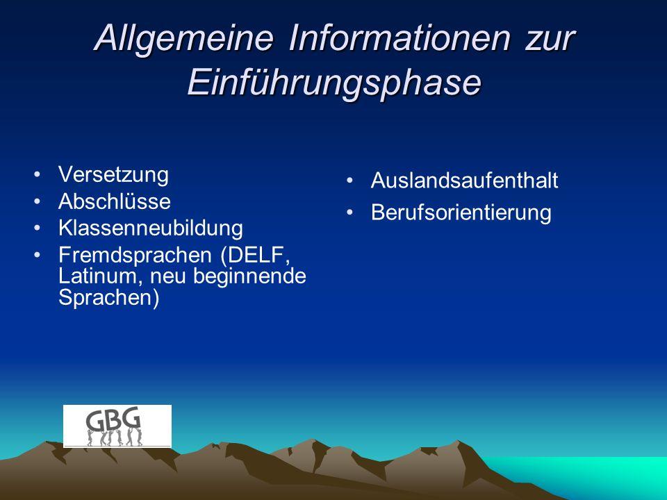 Allgemeine Informationen zur Einführungsphase