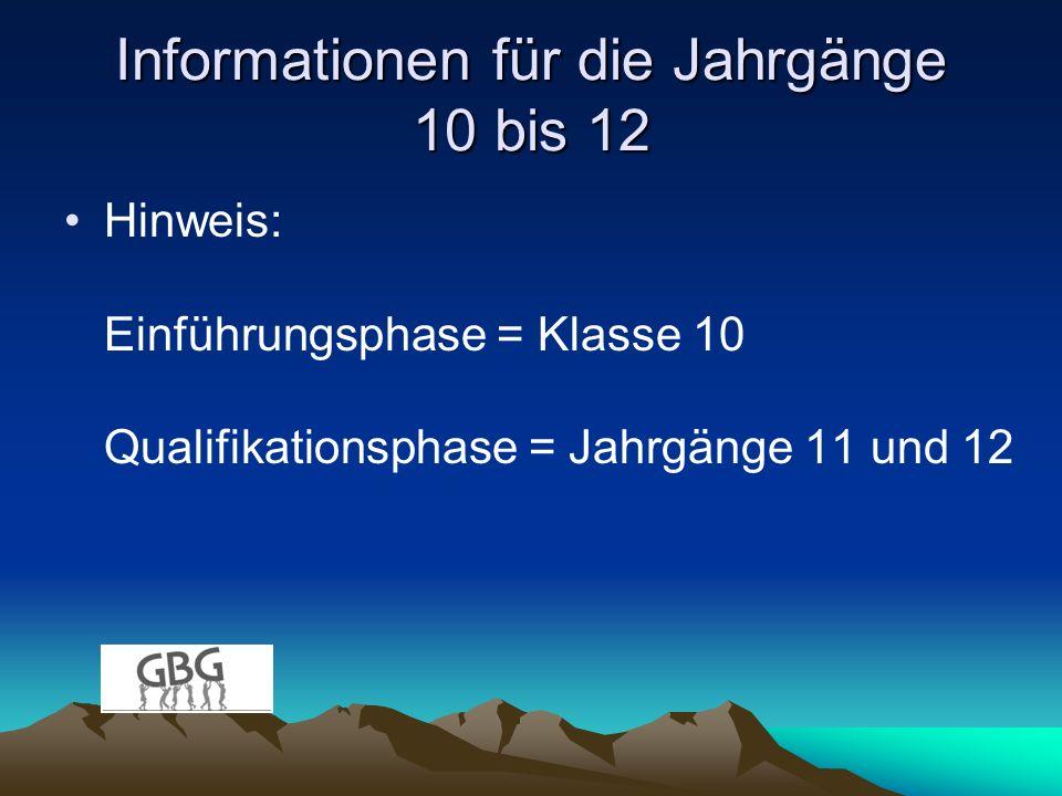 Informationen für die Jahrgänge 10 bis 12