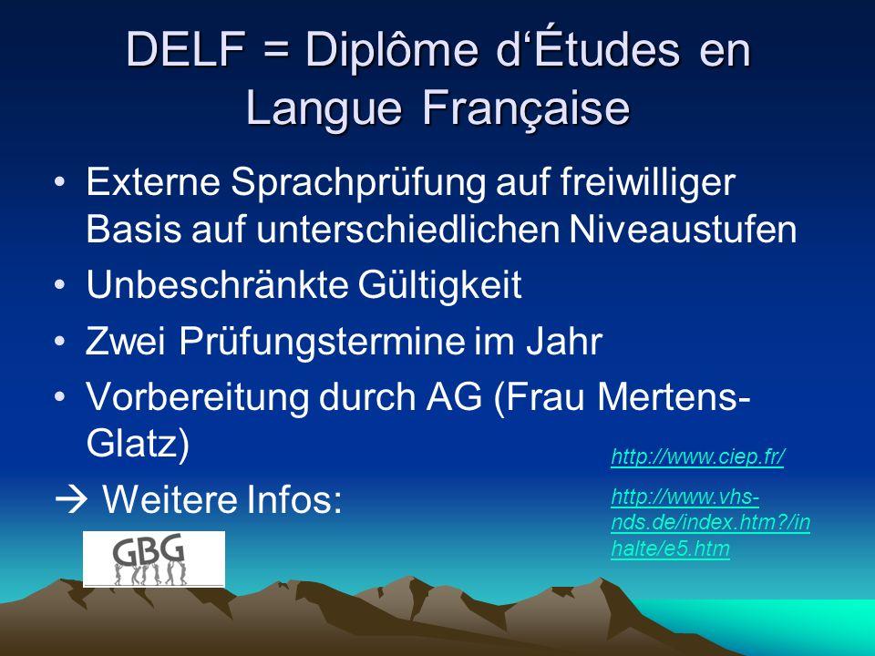 DELF = Diplôme d'Études en Langue Française